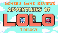 Gomer Reviews Adventures of Lolo Trilogy(NES)