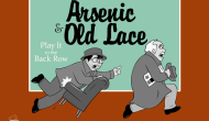 Play It to the Back Row – Arsenic and Old Lace review