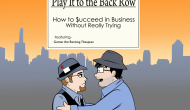 Play It to the Back Row – How to Succeed in Business Without Really Trying review