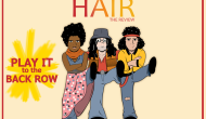 Play It to the Back Row – Hair review