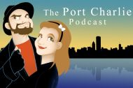 The Port Charlie Podcast – Episode 40 (Crazy Eyes)
