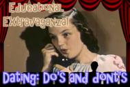 Educational Extravaganza!: Dating Do's andDon'ts