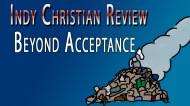 Indy Christian Review: BeyondAcceptance
