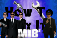 How to Fix It: Men in Black 3