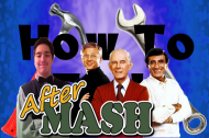 How to Fix It:AfterM*A*S*H