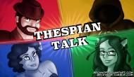 Thespian Talk #166 (Suddenly Grenades!)