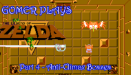 Gomer Plays The Legend of Zelda – Part 4: Anti-ClimaxBosses