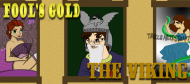 Fool's Gold: The Viking