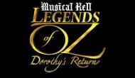 Musical Hell Review: Legends of Oz: Dorothy'sReturn