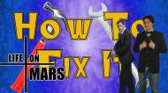 How to Fix It: Life on Mars(U.S.)