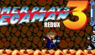 Gomer Plays REDUX Mega Man 3 (Part 1: Rock Hard andReady)