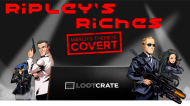 Ripley's Riches: March Loot Crate(COVERT)