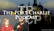 The Port Charlie Podcast – Episode 65 (He Built A House!)