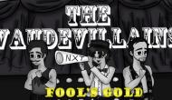 Lady Jess Presents TheVaudevillains