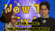How To Fix It: Star Wars Episode I: The Phantom Menace
