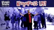 Magic Steve Visits KoyoFest1.5!