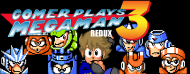 Gomer Plays REDUX Mega Man 3 (Part 16: Here We Go Again!)