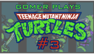 Gomer Plays TMNT NES (Part 3: To Da Blimp-A!)