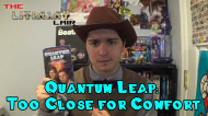 The Literary Lair: Quantum Leap Too Close forComfort