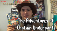 The Literary Lair: The Adventures of Captain Underpants