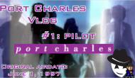 [Port Charles Vlog] Vlog #1(Pilot)