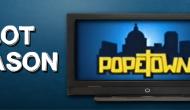 Pilot Season: Popetown