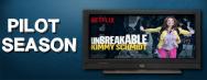 Pilot Season: Unbreakable KimmySchmidt