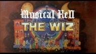 Musical Hell: TheWiz