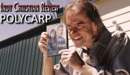 Indy Christian Review –Polycarp