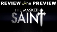 The Masked Saint – Review thePreview