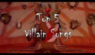 Know the Score: Top Five Villain Songs
