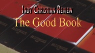 Indy Christian Review – The Good Book