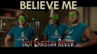 Indy Christian Review – Believe Me