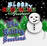 Bloody Chuckles Studios: The Holiday Sessions Commentary