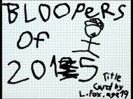 Bloopers of 2015: Silly People Doing Silly Things & Stuff Going Wrong