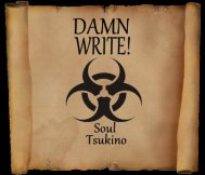 Damn Write! Being Creative!