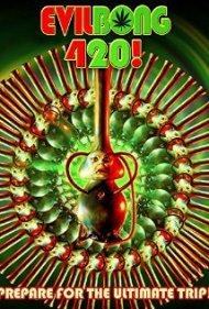 Evil Bong 420(2015)