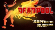 Superhero Rundown – The DeadpoolVlog
