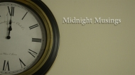 Midnight Musings | Episode 1