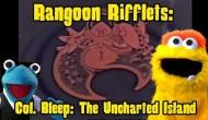 Rangoon Rifflets: The UnchartedIsland
