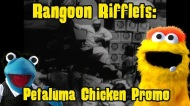 Rangoon Rifflets: Petaluma Chicken
