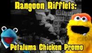 Rangoon Rifflets: PetalumaChicken