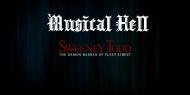Musical Hell: Sweeney Todd (4th AnniversarySPECTACULAR!)
