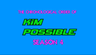 "Into the Idiot Box (Ep. 44.5): The Chronological Order of ""Kim Possible"" Season 4"