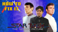 How To Fix It: Star Trek: The Motion Picture