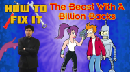 How To Fix It: Futurama – The Beast With a Billion Backs