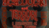 Schlock & Terror: A Retrospective of Video Nasties – Absurd
