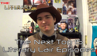 The Literary Lair: The Next Top 15 Literary LairEpisodes