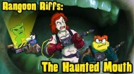 Rangoon Riffs: The Haunted Mouth Guest Starring Allison Pregler!
