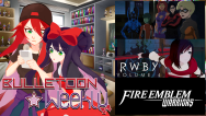 Teen Titans | RWBY | Fire Emblem – Bulletoon Weekly